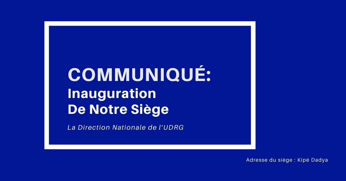 UDRG-Inauguration De Notre Siège